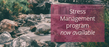 Stress Management program now available